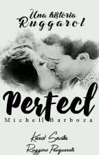 1 | Perfect  by MichelBarboza