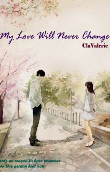 My Love Will Never Change