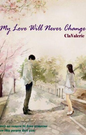 My Love Will Never Change