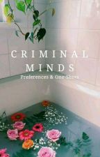 Criminal Minds    Preferences & One-Shots by Galaxcia