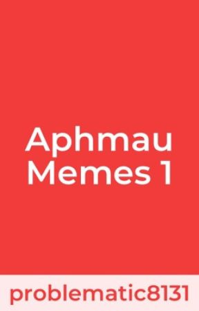 Aphmau Memes by aarmauthebest