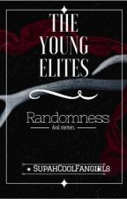 The Young Elites: Randomness and Memes by SupahCoolFangirls