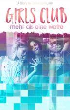 Girls Club - Mehr als eine Wette  by Zeilenspringerin