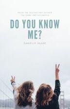 Do You Know Me? by 1-800-DRAG-A-BITCH