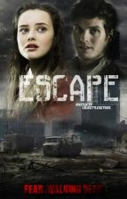 Escape | FTWD by LoLoStylesCyrus