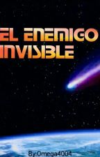 El Enemigo Invisible by Omega4004