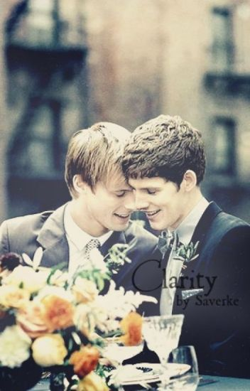Clarity [Bradley James and Colin Morgan fanfiction ...