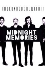 Midnight Memories by imblondedealwithit