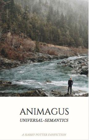 Animagus - Chapter 1 - Wattpad