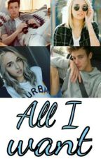 All I want (Book 3) by DaisyGomez1992