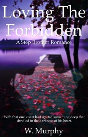 Loving The Forbidden by DevilsWearingPrada