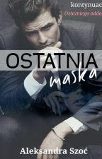 Ostatnia maska by OlaSzo