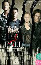 Run For A Fall [2] (TVD & SPN Crossover) by NatWinchester