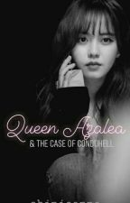 Queen Azalea & The Case of Condo Hell by chinieanne