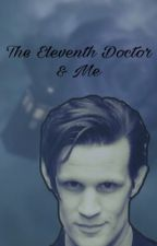 The Eleventh Doctor and Me by ZalfieFeels01