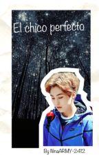 El chico perfecto ❤️ (Xiumin y tú) by NinaARMY-2412