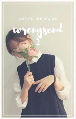 WrongSend°2 // ASTRO : Eunwoo // Re-Writing by HyejinKiiim