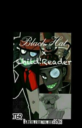 Dr.FlugxBlack Hat x Child!reader by thewritingdweeb9503