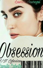My Obsession CAMREN / YOU by RebecaNunes5
