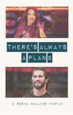 There's Always a Plan B | Sesha Ballins Fanfic by TheSexyPinata