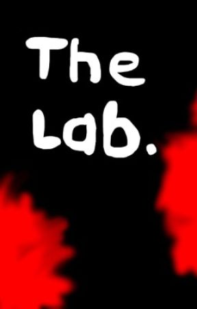 """""""The Lab"""" RP by TheOneNarwhal"""