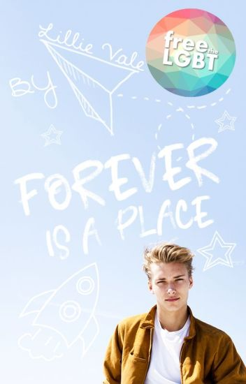 Forever is a Place (YA Contemporary Sci-fi Romance) 🔚