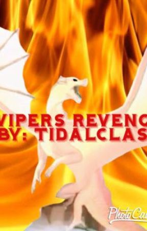 Wings Of Fire-Vipers Revenge by TidalClass