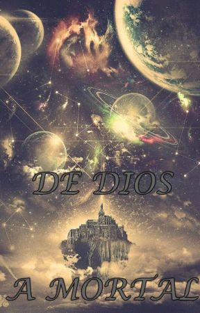 De Dios a Mortal by Angel-26