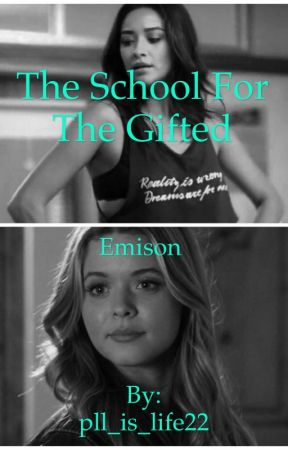 The school for the gifted: Emison  by HarmonyInDark5