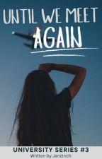 Until We Meet Again by Janztrich