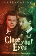 Close your eyes (and let the word paint a thousand pictures) by larrycaring