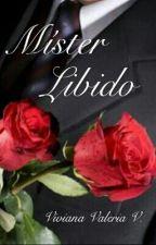 Míster Libido (#0) by vidavirix