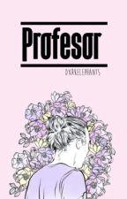 Profesor (L.s) by unforgettablexlarry