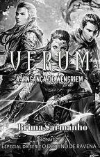 Verum: A Vingança de Wengriem by BrunaSarmanho