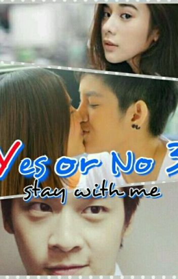Yes or No 3 (stay with me)(2017)