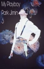 My Playboy Park Jimin 3 by Seokjin_102