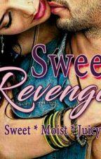 SWEET REVENGE by SheIsBell5
