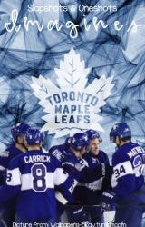 Toronto Maple Leafs - Imagines by Slapshots-Oneshots