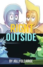 Right Outside (A Steven Universe Zircons Tale) by fhandsmcmike