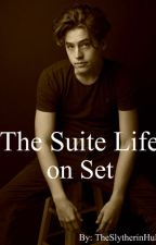 The Suite Life on Set ~Cole Sprouse Book One~ by TheSlytherinHulk