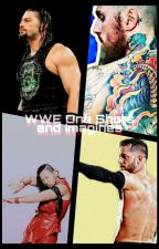 Wwe One-shots/Imagines by Simplymyself29