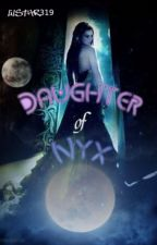 Daughter of Nyx by Lilstar319