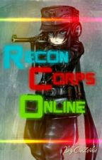 Recon Corps Online by CruZerkie