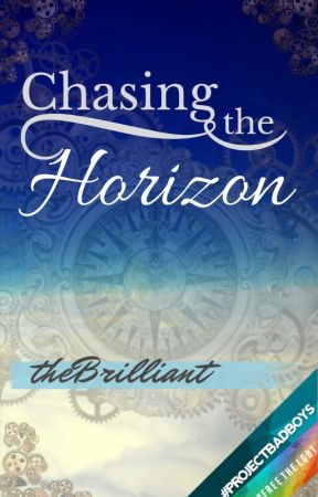 Chasing the Horizon || #Wattys2017 by theBrilliant