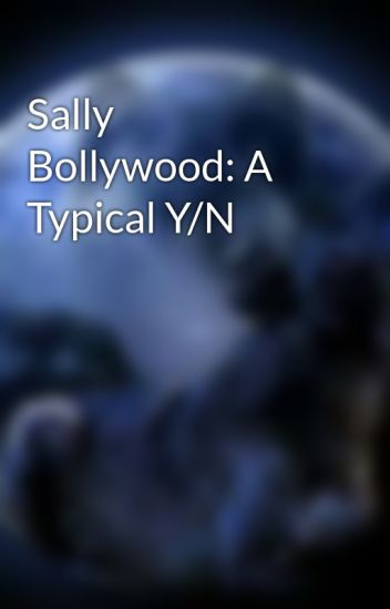 Sally bollywood sally nackt