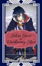 Silver Stars in Darkening Skies: The Virus by FaronWoode