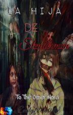 La Hija De Slenderman (Los Creepy Y Tu) by Emily120604