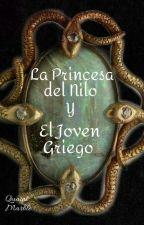 La Princesa Del Nilo y El Joven Griego {Cleuce Fanfiction} by Naomi-Eli