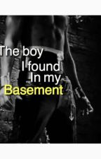 The Boy I Found in my Basement  by Unicorn_1616