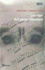 Los ojos del perro siberiano  by lachica_de_pelocorto